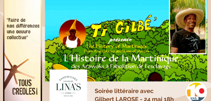 Soirée Littéraire avec Gilbert LAROSE – 24 mai 2018