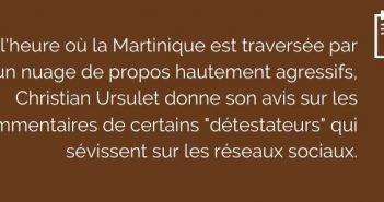 """Christian Ursulet donne son avis sur les commentaires de certains """"détestateurs"""" qui sévissent sur les réseaux sociaux. Tous Créoles"""