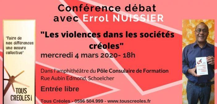 Conférence-débat Tous Créoles ! «Les violences dans les sociétés Créoles» avec Errol NUISSIER